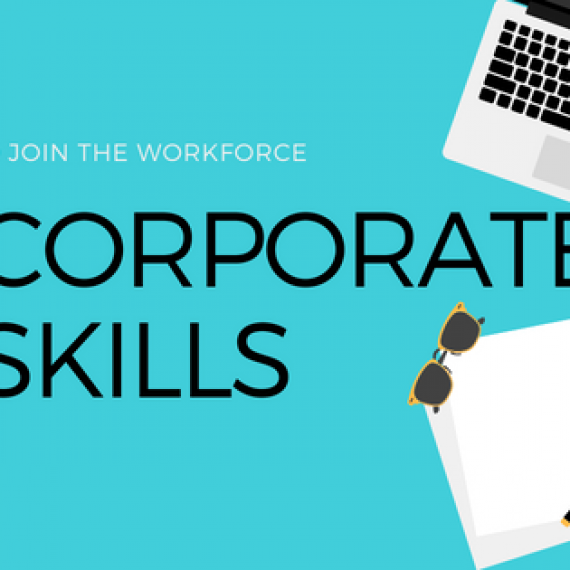 Corporate Skills – The Need of the Hour