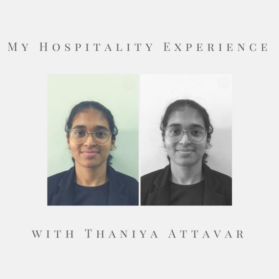My Hospitality Experience with Thaniya Attavar