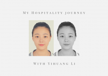 My Hospitality Journey – Yihuang Li